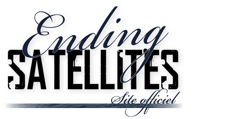 Ending Satellites - Projet Musical et Exposition Photo